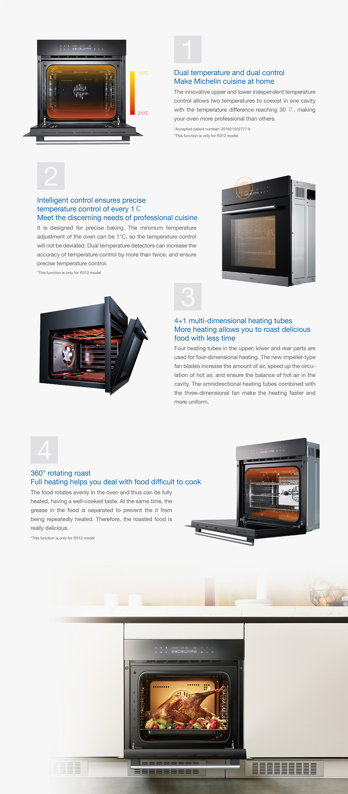 18MJ/hr annular intensive strong fire<br /><br /> Greater power Better cooking<br /><br /> ROBAM Brand-new upgraded super power gas stove B312<br /><br /> 1.Core highlights:<br /><br /> ①Linear burner arrangement for hand protection<br /><br /> ②Imported burner for greater heat<br /><br /> ③Cut-off protection for reliable safety<br /><br /> 2.Detailed information:<br /><br /> 1)Strong cooking power:<br /><br /> ①Annular Intensive Strong Fire of Upgraded Power<br /><br /> Pure copper burner,rapid heat conduction without deformation<br /><br /> Linear pure copper burner arrangement contributes to excellent heat conduction and thermal dissipation,and protects hands shifting cooker<br /><br /> ②Concentrate extreme heat for perfect stir-frying<br /><br /> Heat load up to 18MJ/h,dual ring heat,time saving frying,uniform heating and better cooking<br /><br /> ③Circular grove,stable flame ,reliable cooking<br /><br /> Patent circular grove structure,stable flame regardless of high and low pressure<br /><br /> 2)Higher heat,quicker cooking<br /><br /> Greater heat shortens waiting,rapid heating,improving efficiency by 24%<br /><br /> 3)Quick combustion makes taste of chef<br /><br /> Rapid frying locks taste and nutrition of food.<br /><br /> 4)Humanized design:<br /><br /> ①Considerate caring,0-second delay,rapid cooking<br /><br /> 0-second ignition delay,instant ignition<br /><br /> Runway zinc alloy knob,precise heat control<br /><br /> ②Easy cleaning,wipe and clean<br /><br /> Removable burner facilitates cleaning<br /><br /> Stainless steel water tray,dirt hides nowhere<br /><br /> ③Safe protection,free from risk when soup spills<br /><br /> Automatic flameout protection, gas source cut off at flame failure<br /><br /> 8mm black-crystal explosion-proof toughed glass